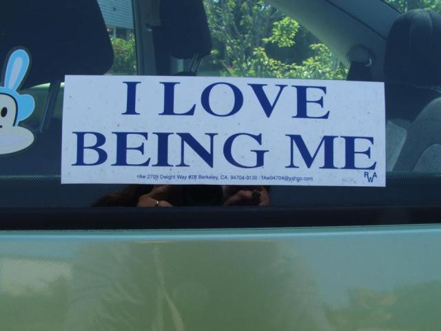The bumper sticker on my Volkswagon Bug the entire time I owned it.